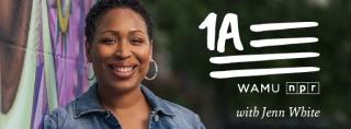 Public Radio Program's 1A with Jenn White