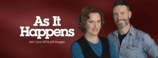 Photo of As It Happens hosts Carol Off and Jeff Douglas