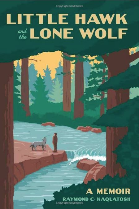 Book cover for Little Hawk and the Lone Wolf by Raymond C. Kaquatosh