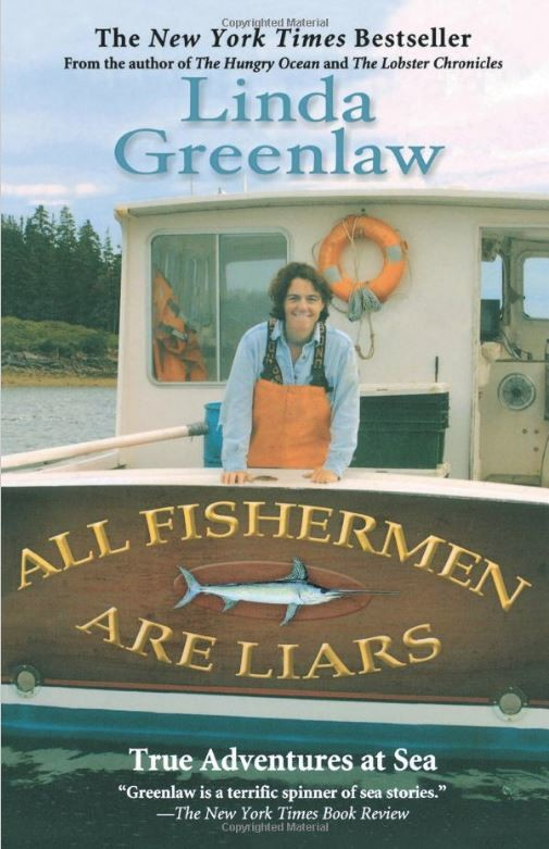 Bookcover of All Fishermen Are Liars by Linda Greenlaw