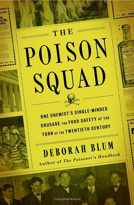Bookcover for The Poison Squad by Deborah Blum
