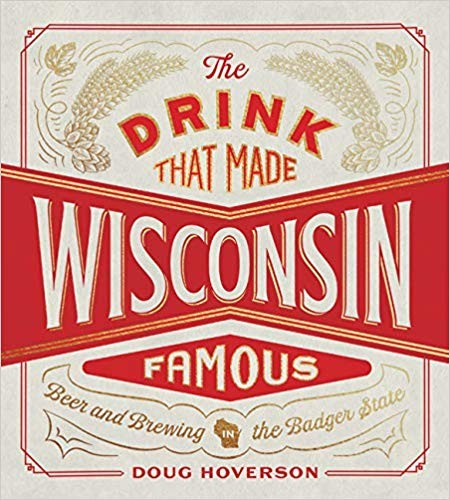 book cover: The Drink That Made Wisconsin Famous