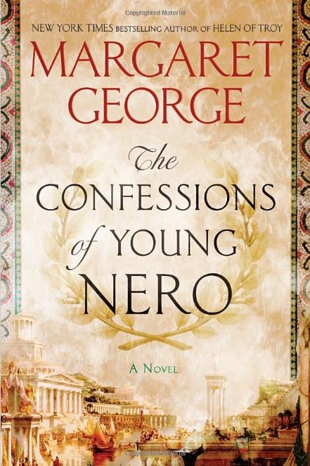 Book cover image for The Confessions of Young Nero by Margaret George