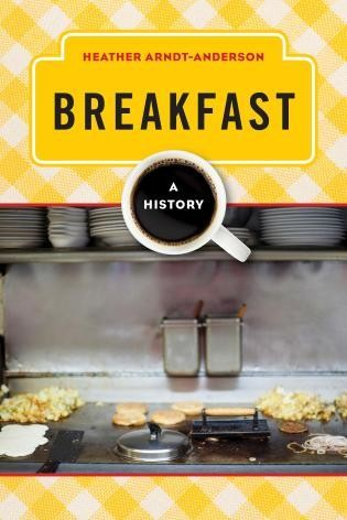 Breakfast: A History book cover