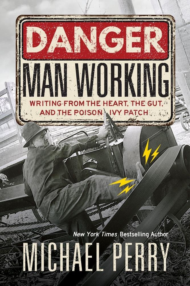 Book cover of Danger: Man Working