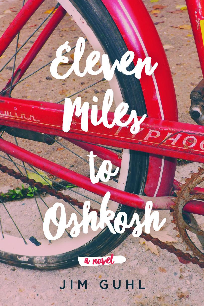 Cover of Eleven Miles to Oshkosh