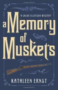 Book cover for A Memory of Muskets by Kathleen Ernst