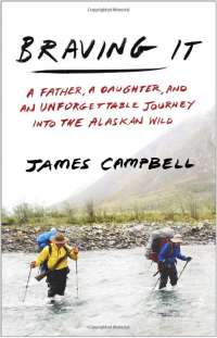 book cover of Braving it by James Campbell