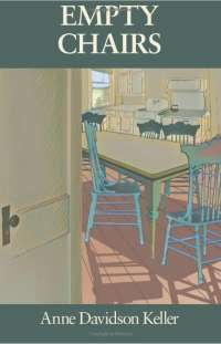 book cover for Empty Chairs by Anne Davidson Keller
