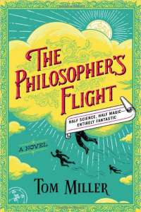 Cover for The Philosopher's Flight by Tom Miller