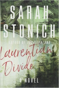Bookcover for Laurentian Divide by Sarah Stonich