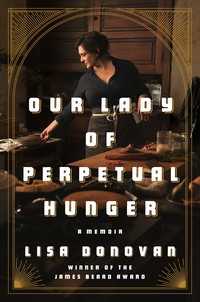 Book cover for Our Lady of Perpetual Hunger