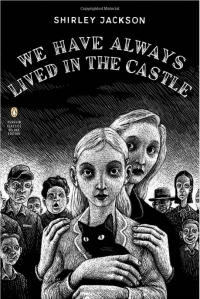 Book Cover for We Have Always Lived In The castle by Shirley Jackson