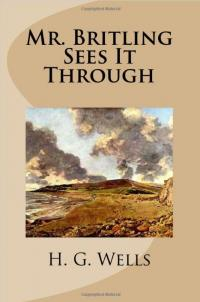 Book cover image for Mr. Britling Sees It Through by H.G. Wells