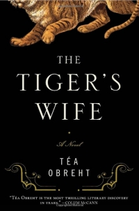 Book cover for The Tiger's Wife by Tea Obreht