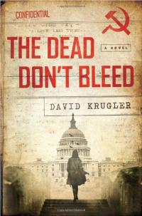 Book cover image for The Dead Don't Bleed by David Krugler
