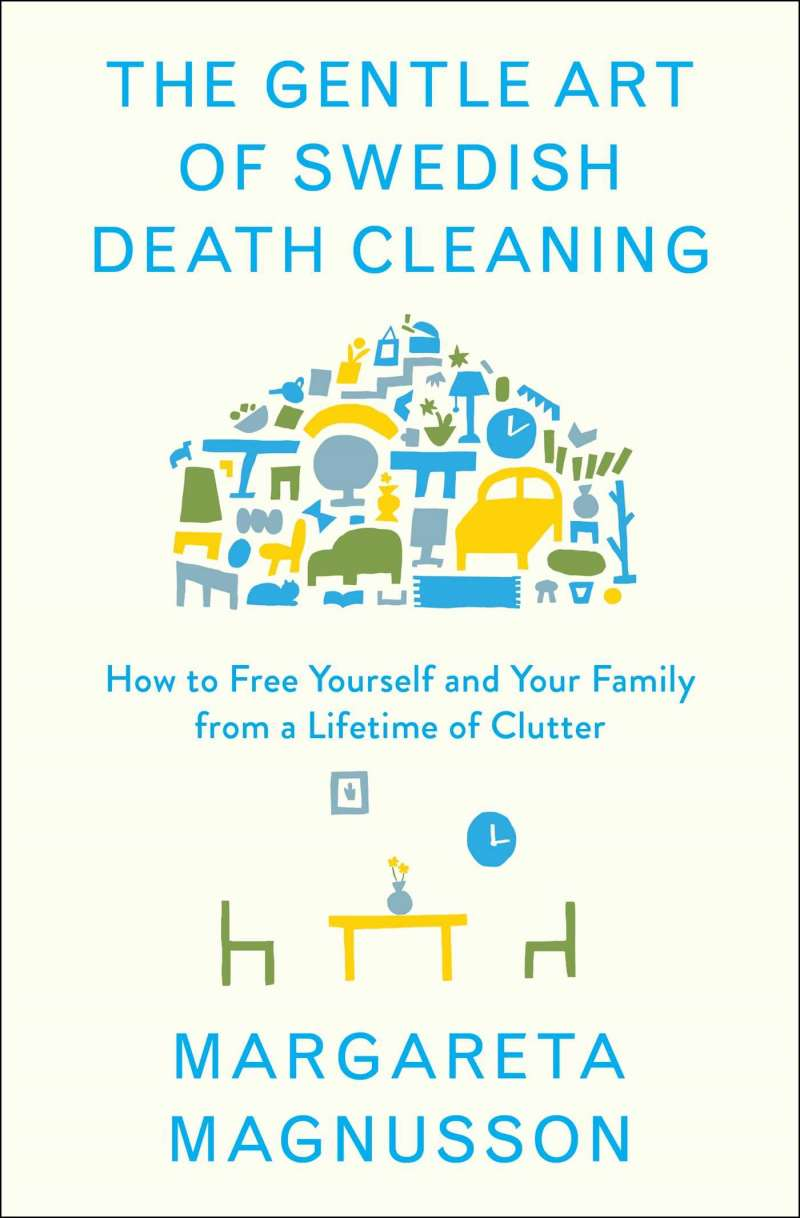 Swedish death cleaning wisconsin public radio the gentle art of swedish death cleaning how to free yourself and your family from a lifetime of clutter by margareta magnus solutioingenieria Image collections